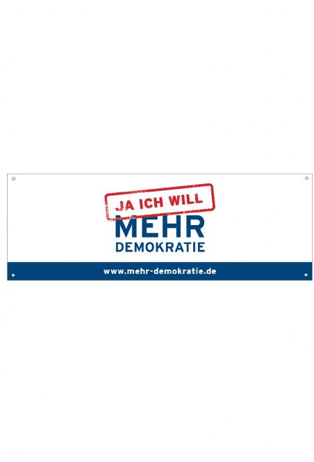 Banner JA ICH WILL MEHR DEMOKRATIE