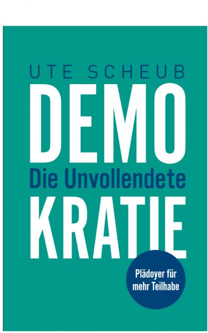 Demokratie – Die Unvollendete